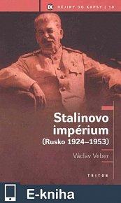 Stalinovo impérium (E-KNIHA)