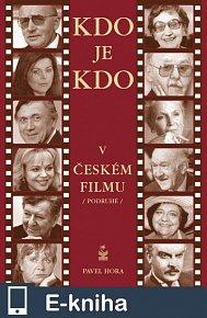 Kdo je kdo v českém filmu podruhé (E-KNIHA)