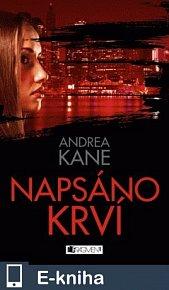 Andrea Kane – Napsáno krví (E-KNIHA)
