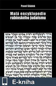 Malá encyklopedie rabínského judaismu (E-KNIHA)