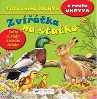 Zvířátka na statku - Tato kniha mluví a mnoho ukrývá