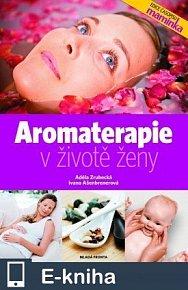 Aromaterapie v životě ženy (E-KNIHA)