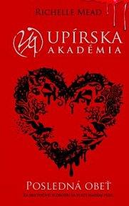 Upírska akadémia Posledná obeť