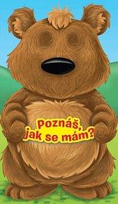 Medvídek - Poznáš, jak se mám?