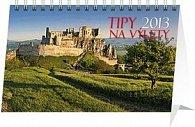 Kalendář 2013 stolní - Tipy na výlety SK