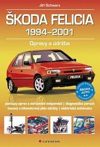 Škoda Felicia 1994–2001 - Opravy a údržba