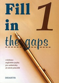 Fill in the gaps 1.díl