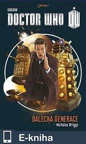 Doctor Who: Dalecká generace (E-KNIHA)