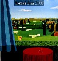 Tomáš Bím 2009 - nástěnný kalendář