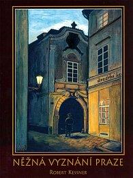 Něžná vyznání Praze