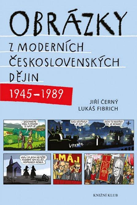 Náhled Obrázky z moderních československých dějin (1945–1989)