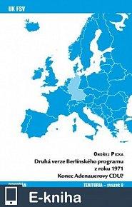 Druhá verze Berlínského programu z roku 1971 - Konec Adenauerovy CDU? (E-KNIHA)