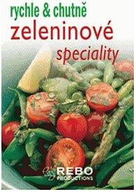 Zeleninové speciality - rychle a chutně