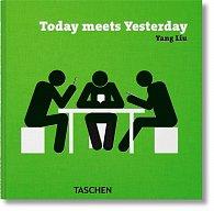 Yang Liu. Today meets Yesterday