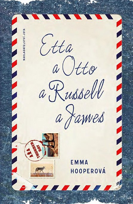 Náhled Etta a Otto a Russell a James
