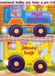 Kolečkové knížky pro kluky a pro holky - Malá mašinka, Šikovný bagr