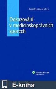 Dokazování v medicínskoprávních sporech (E-KNIHA)