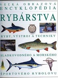 Veľká obrazová encyklopédia rybárstva