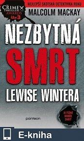 Nezbytná smrt Lewise Wintera (E-KNIHA)