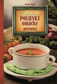 Babičkine polievky omáčky a prívarky