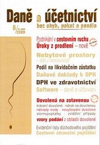 Daně a účetnictví bez chyb, pokut a penále 6/2005