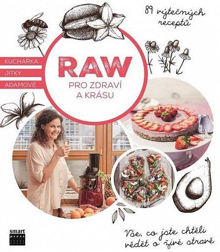 Náhled Raw pro zdraví a krásu - Kuchařka Jitky Adamové