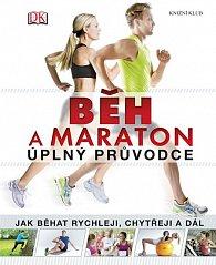 Běh a maraton – úplný průvodce