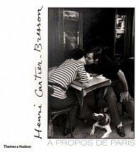 Henri Cartier-Bresson: À propos de Paris
