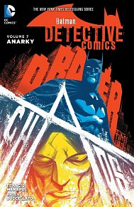 Batman: Detective Comics (2011-) Vol. 7: Anarky