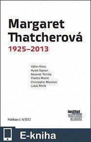 Margaret Thatcherová 1925-2013 (E-KNIHA)