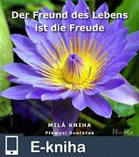 Der Freund des Lebens ist die Freude (E-KNIHA)