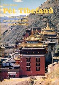 Pět Tibeťanů - Staré tajemství himálajských údolí působí zázraky