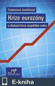 Krize eurozóny a dluhová krize vyspělého světa (E-KNIHA)