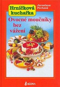 Ovocné moučníky bez vážení