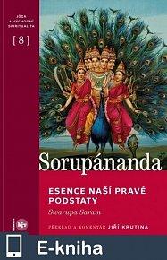 Esence naší pravé podstaty (Swarupa Saram) (E-KNIHA)