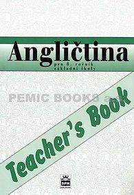 Angličtina pro 8.ročník základní školy - Teacher´s Book