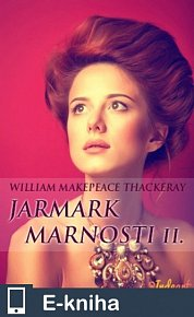 Jarmark marnosti - 2. díl (E-KNIHA)