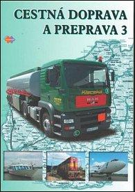 Cestná doprava a preprava 3