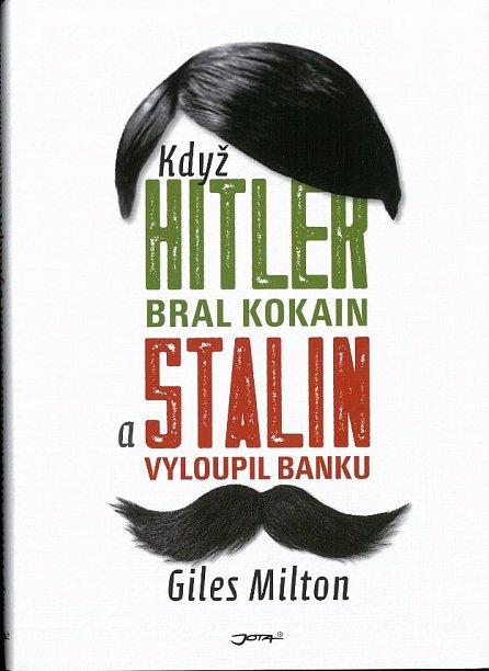 Náhled Když Hitler bral kokain a Stalin vyloupil banku