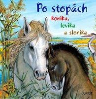 Po stopách koníka, levíka a sloníka