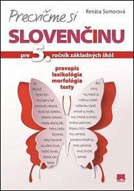 Precvičme si slovenčinu pre 5. ročník základných škôl
