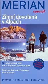Merian speciál - Zimní dovolená v Alpách