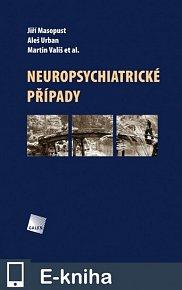 Neuropsychiatrické případy (E-KNIHA)