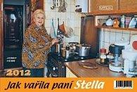 Kalendář 2012 - Jak vařila paní Stella - týdenní stolní