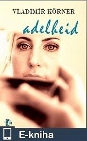 Adelheid (E-KNIHA)