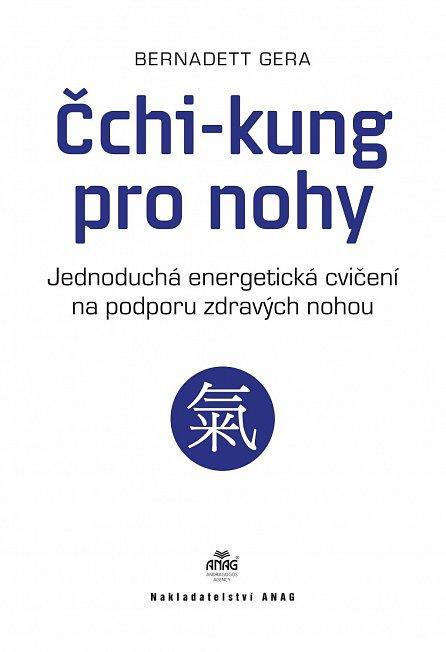 Náhled Čchi-kung pro nohy - Jednoduchá energetická cvičení na podporu zdravých nohou