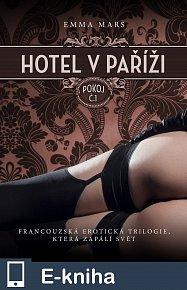 Hotel v Paříži: pokoj č. 1 (E-KNIHA)