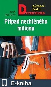 Případ nechtěného milionu (E-KNIHA)