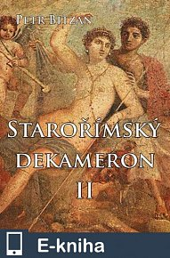 Starořímský dekameron II (E-KNIHA)