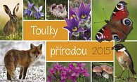 Toulky přírodou - stolní kalendář 2015